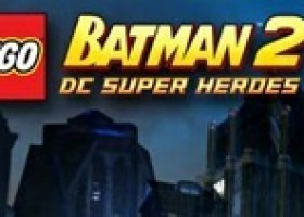 LEGO Batman 2: DC Super Heroes is Out Now