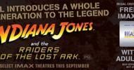 Indiana Jones Comes to IMAX