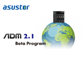 ASUSTOR Launches ADM 2.1 Beta Program