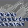 Desktop Graphics Card Comparison Guide Rev. 29.1 @ Tech ARP