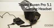 Tesoro Kuven Pro 5.1 Gaming Headset Video Review @ 3dGameMan