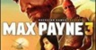 Max Payne 3 Out Now for PC