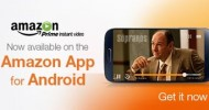 Prime Instant Video Now Available on Android Phones