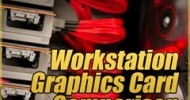 Workstation Graphics Card Comparison Guide Rev. 8.6 @ Tech ARP